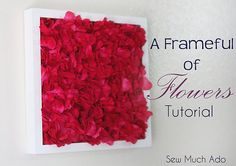 A Frameful of Flowers Tutorial