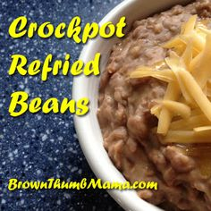 Crockpot Refried Beans - Brown Thumb Mama freeze whatever you don't use in canning jars - awesome! Crock Pot Slow Cooker, Crock Pot Cooking, Slow Cooker Recipes, Crockpot Recipes, Mexican Food Recipes, Real Food Recipes, Cooking Recipes, Yummy Food, Yummy Recipes