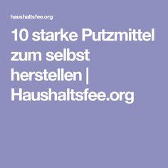 10 starke Putzmittel zum selbst herstellen | Haushaltsfee.org