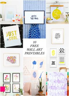 If you don't have time to go to the store, but still want to spruce up your space, here are ten free wall art printables you can download and hang in no time at all!