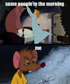 Other people in the morning..Me. #NotaMorningPerson #ThatsSoMe #Disney