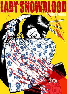 My second favorite Japanese film, Toshiya Fujita's Lady Snowblood.