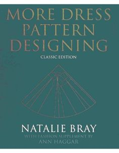More Dress Pattern Designing | full book | first edition published in 1964