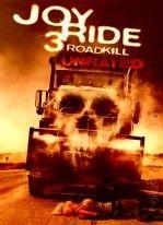 Asla Yabancılarla Oynama 3 / Joy Ride 3 Road Kill Türkçe Dublaj izle