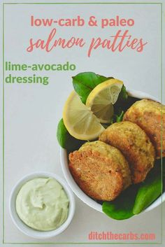 Quick paleo low-carb salmon patties with lime avocado dressing. Perfect for a family meal, gluten free, grain free and healthy recipe. | ditchthecarbs.com via @ditchthecarbs