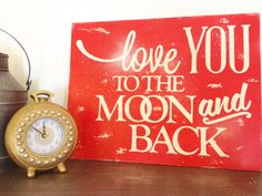 RED Love You To The Moon And Back Sign Wall
