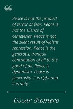 Wise words from Oscar Romero