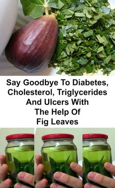 Don't Waste Time And Money: Say Goodbye To Diabetes, Cholesterol, Triglycerides And Ulcers With The Help Of Fig Leaves Natural Home Remedies, Herbal Remedies, Health Remedies, Bronchitis Remedies, Natural Medicine, Herbal Medicine, Holistic Medicine, Health And Beauty Tips, Health And Wellness