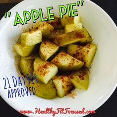 "Healthy, Fit, and Focused: ""Apple Pie"" apples!  21 Day Fix approved snack or dessert!!  www.HealthyFitFocused.com"