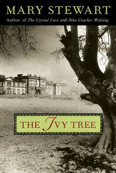 The Ivy Tree by Mary Stewart #ClassicRomance