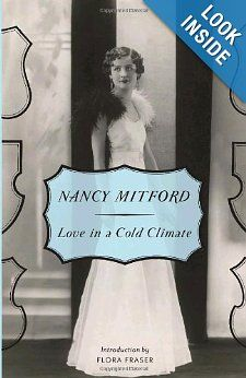 Love in a Cold Climate by Nancy Mitford.