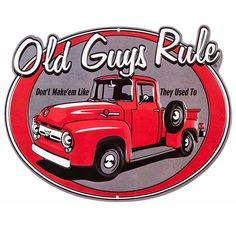Vintage Trucks Open Road Brands Don't Make'em Like They Used To Die-Cut Embossed Tin Sign - Car Signs, Garage Signs, Garage Bar, Ford Classic Cars, Classic Chevy Trucks, Ford Trucks, Pickup Trucks, Ford 4x4, Diesel Trucks