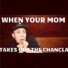 Every single time.. when I was little.