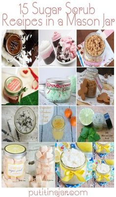 15 Sugar Scrub Recipes in a Mason Jar {Homemade Gifts}