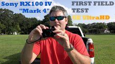 Sony RX100 IV Field Test in 4K UltraHD