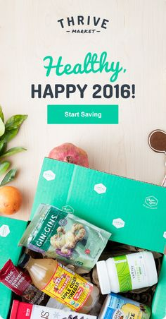 Are eating well and saving money your new year's resolutions? Thrive Market supports you in reaching your big goals! On a mission to make healthy living easy and affordable for everyone, we offer more than 3,000 organic, healthy products up to 50% off every day with free delivery to your door. Start now, and make 2016 your best year yet!