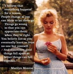 Had a bad week last week, got a knife in my back and heart at the same time, now I trust no-one best way and Im ok about that ;0) Marilyn is also an idol of mine, a lovely lady x