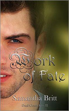 Work of Fate: Dual Court Kiss II by Samantha Britt http://www.amazon.com/dp/B0176O72TE/ref=cm_sw_r_pi_dp_aiXDwb00Q2TPH