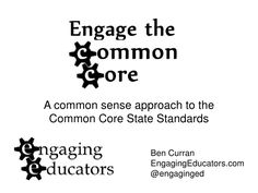 My presentation from #ISTE12 Unplugged: Engage the #CommonCore
