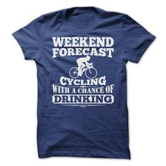 WEEKEND FORECAST CYCLING T SHIRTS ==> Your shirt is screen printed on high quality material! ==> Dont delay! Please Order it now!