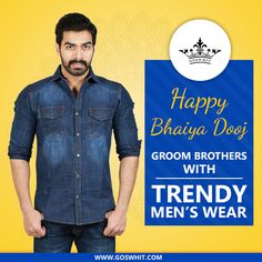 Are you still in dilemma about what to #gift your brother this #BhaiyaDooj. No need to think anymore just visit goswhit & give your brother a #TrendyLook with #jeans, #Tshirts, #shirts & #chinos. Shop now http://www.goswhit.com/