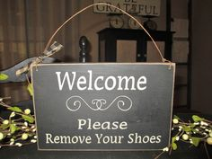 Welcome Please Remove Your Shoes Primitive by DaisyPatchPrimitives, $12.00