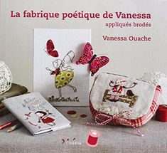 La Fabrique Poetique de Vanessa: Appliques brodes 2012 - the Embroidery (miscellaneous) - Magazines on needlework - the Country of needlework Embroidery Stitches, Hand Embroidery, Craft Projects, Projects To Try, Textiles, Crochet, Needlework, Kids Room, Great Gifts