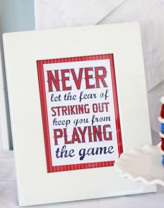 Mirabelle Creations: Modern Baseball Party - sign - Never let the fear of striking out...