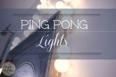 Ping Pong Party Lights