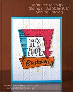 Marquee Messages for CAS373 by Julie DeGuia - Cards and Paper Crafts at Splitcoaststampers