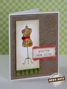 Hero Arts Cardmaking Idea: You're Sew Nice