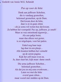 Pas op voor de hitte. Annie M.G. Schmidt Schmidt Quotes, Annie, Poems, Writer, Sayings, Dutch, Illustrations, Google, Flower