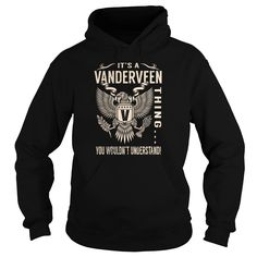 Its a VANDERVEEN Thing You Wouldnt Understand - Last Name, Surname T-Shirt (Eagle)