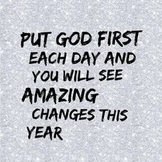 "0 Likes, 1 Comments - The Redeemed Way (@theredeemedway) on Instagram: ""Put God first each day and you will see amazing changes this year!"""