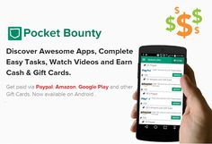 Hi,  Do you like Free Gift Cards and Cash! Want to earn money by watching video or trying new free apps and games?      1.) Install Pocket Bounty from http://play.google.com/store/apps/details?id=com.swipeitmedia.pocketbounty&referrer=PB149821A     2.) Sign Up enter my referral code: PB149821A     3.) You will earn 100 bonus coins for using my referral code. Cheers!!