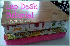 Lap desk tutorial