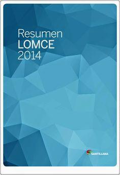 Resumen de la LOMCE (Editorial Santillana).
