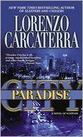 Paradise City: A Novel of Suspense. REALLLLLLLY  GOOOOOD!!!!!