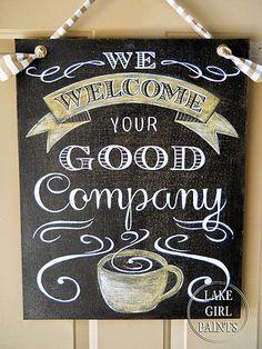 Coffee Sign - Good Company - Sanding Canvas