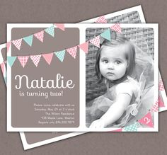 First Birthday Invitation Bunting Flags Banner Photo Printable Invite - Pink and Brown - 1 Year Old or 2 Year Old - Second Birthday. $14.00, via Etsy.