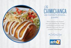 #DidYouKnow: The #Chimichanga was invented in #Arizona...BY ACCIDENT! Where's the best #MexicanFood in #AZ?!