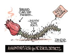 John Cole - ncpolicywatch.com - LOCAL NC A Valentines Rose - English - North Carolina, Valentines, schools, funding, class size, arts, music school districts, budgets, GOP, legislature