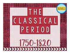The Classical Period in Music Quick Guide with a brief overview of the composers and music of the period.