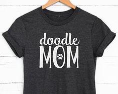Doodle Mom Shirt - Dog Mom Shirt - Dog Lover - Vet Tech Gift - Fur Mama Shirt - Dog Lover - Goldendoodle - Aussiedoodle - Labradoodle