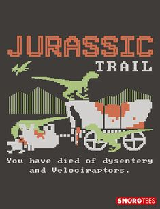"""""""Jurassic Trail"""" graphic t-shirt because the oregon trail wasn't enough on it's own. Awesome Shirts, Cool Shirts, Jurassic Park Poster, New T Shirt Design, Oregon Trail, Science Humor, Instagram Quotes, Shirts With Sayings, Silhouette Design"""