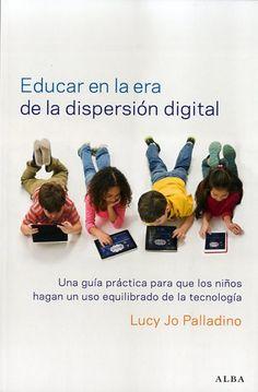 educar en la era de la dispersión digital - Buscar con Google