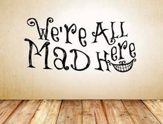Alice in Wonderland Inspired Cheshire Cat Smile We're All Mad Here Vinyl Wall Decal Sticker