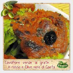 Oggi una ricetta facilissima, ti serve solamente un cavolfiore, un pomodoro, pinoli, Olive di Gaeta e tanto appetito! Cavolfiore verde al gratin in rosso e #olive di Gaeta... http://www.ficacci.com/ricette-con-olive.asp?id=667