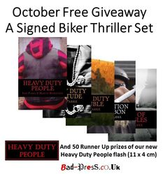 http://bad-press.co.uk/giveaways/win-signed-biker-thrillers-set/  Enter free today