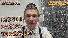 Kto stoi za Olgą Tokarczuk? | Polski Żyd Vlog #11 Historia
